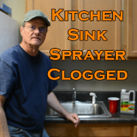 Kitchen Sink Sprayer Clogged
